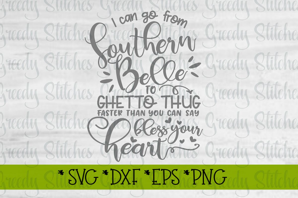 Funny Sassy Southern Belle SVG DXF EPS PNG example image 1