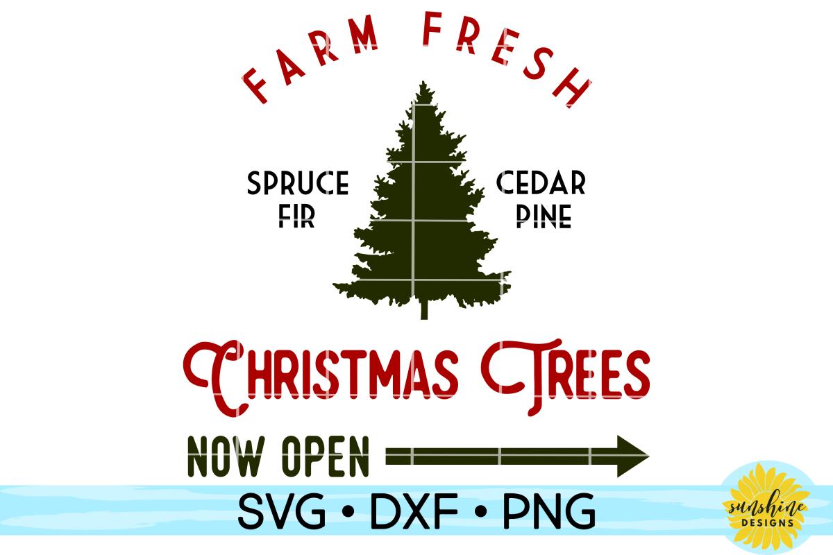 Farm Fresh Christmas Trees.Farm Fresh Christmas Trees Christmas Sign Svg Dxf Png
