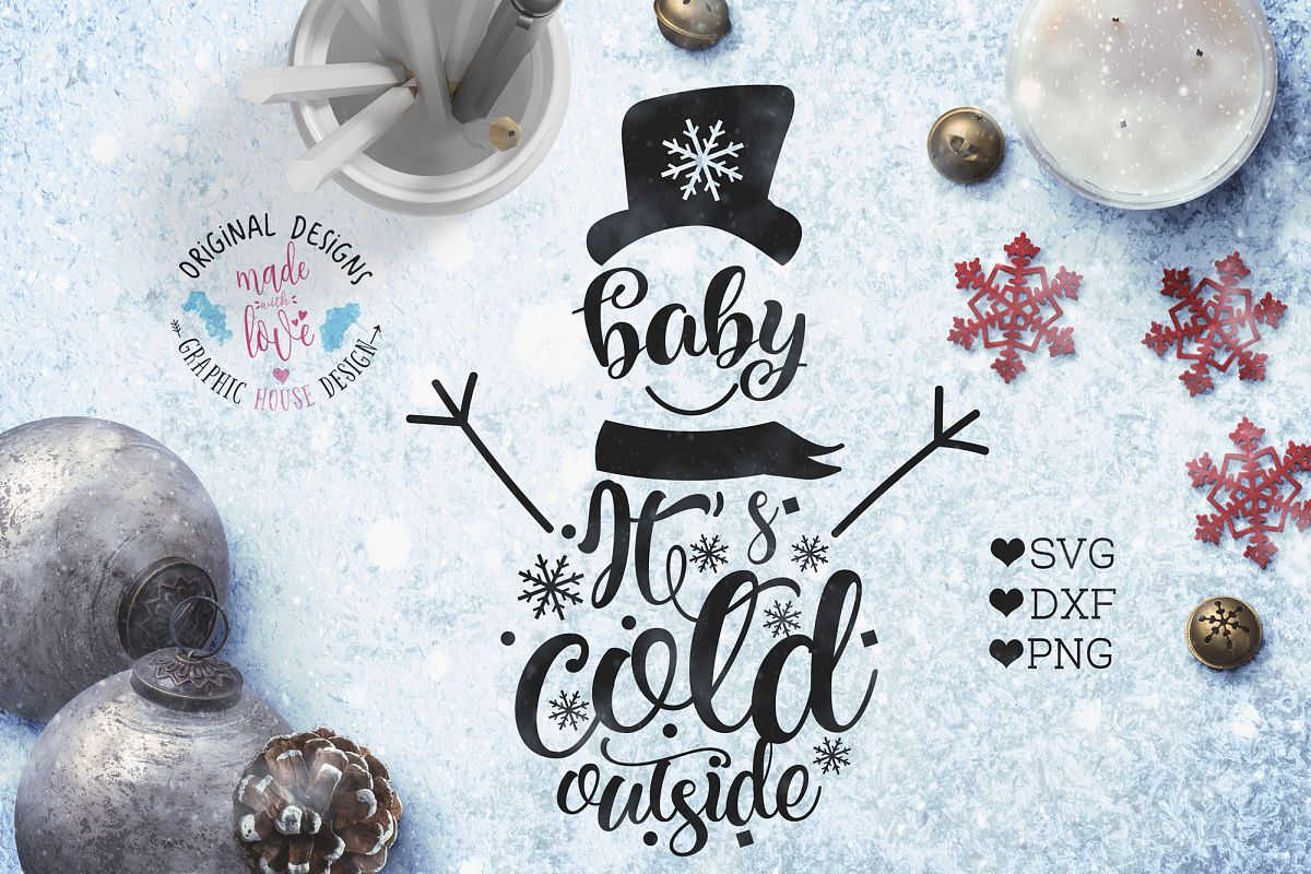 Baby It's Cold Outside Snowman Christmas Cut File example image 1