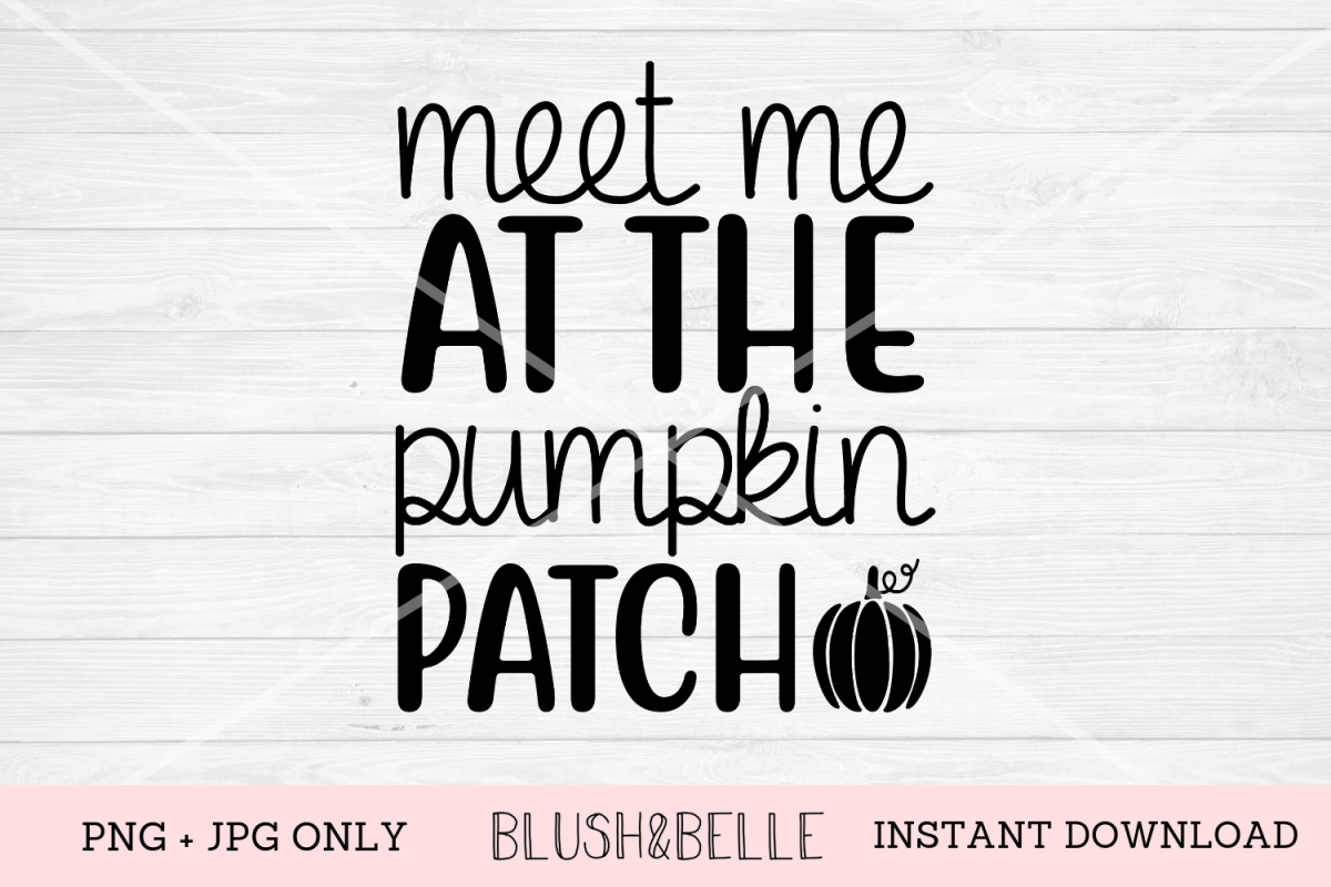 Meet Me at The Pumpkin Patch - PNG, JPG example image 1