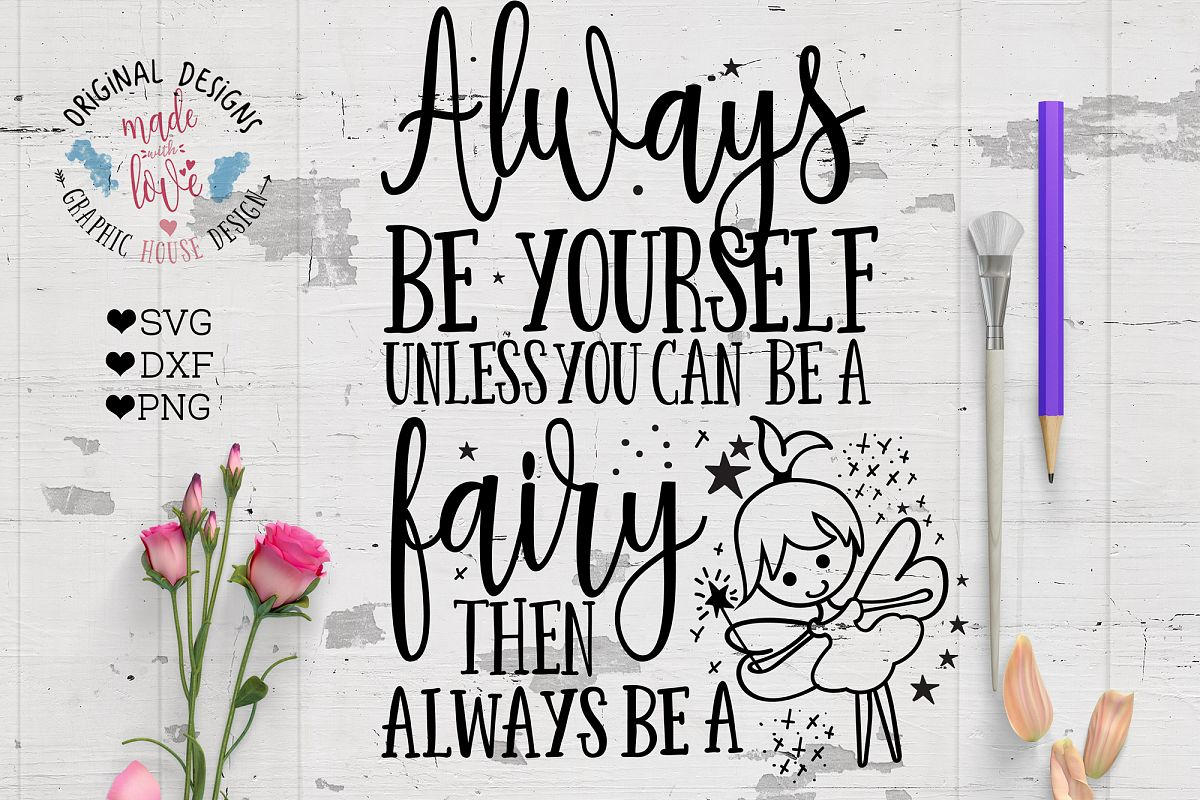 Always Be a Fairy Cut File and Printable example image 1
