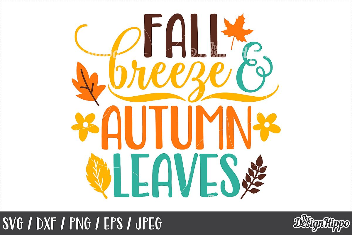 Fall Breeze And Autumn Leaves SVG, DXF, PNG, JPEG, Cut Files example image 1