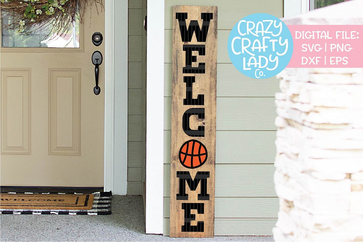 Basketball Welcome Porch Sign SVG DXF EPS PNG Cut File example image 1