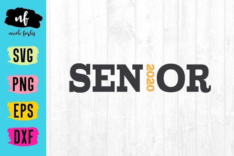 Senior 2020 SVG Cut File example image 1