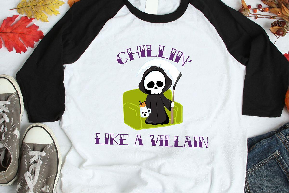 Chillin Like A Villain SVG, Grim Reaper Sublimation example image 1