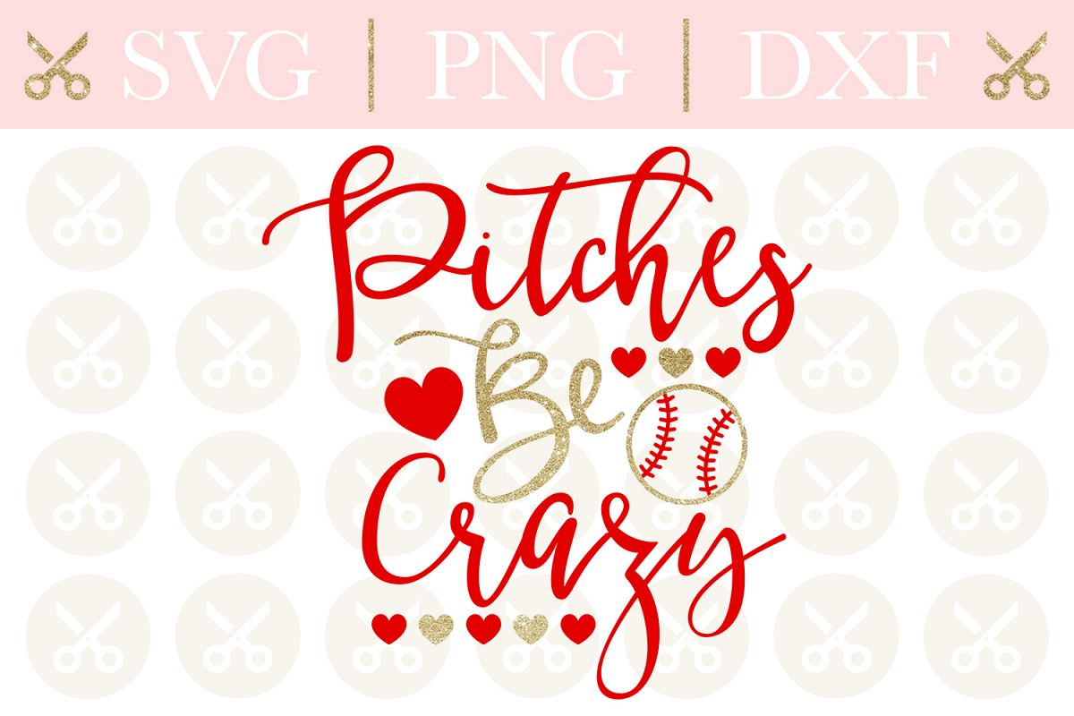 Baseball Svg Pitches Be Crazy Svg Funny Svg Summer Svg example image 1
