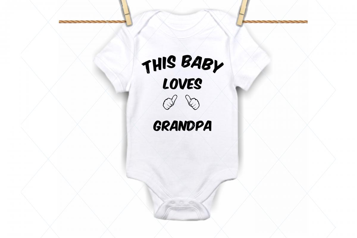 This baby loves grandpa, onesie svg, grandpa, newborn onesie example image 1