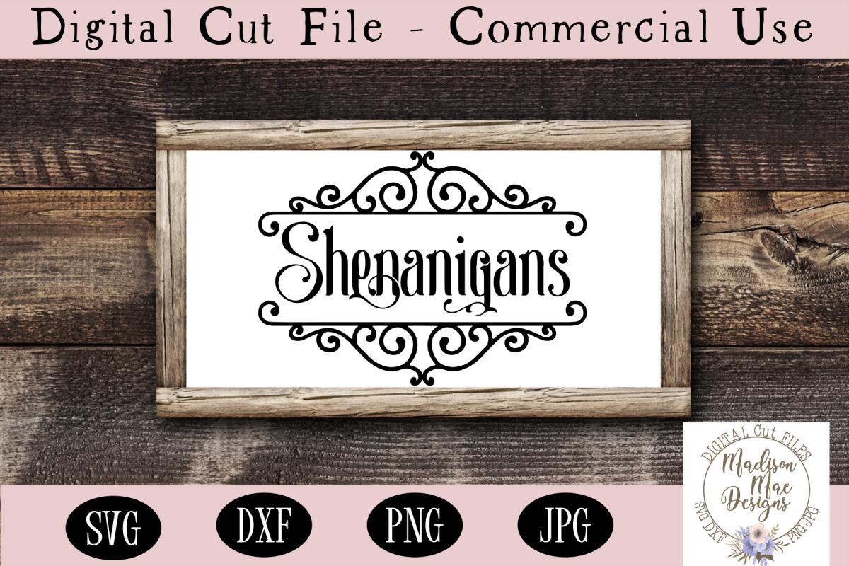 Shenanigans SVG, Saint Patrick's Day SVG, Shenanigans Sign example image 1