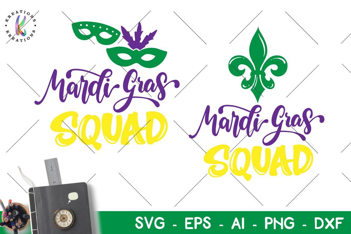 Mardi Gras Squad svg Mardi Gras svg example image 1