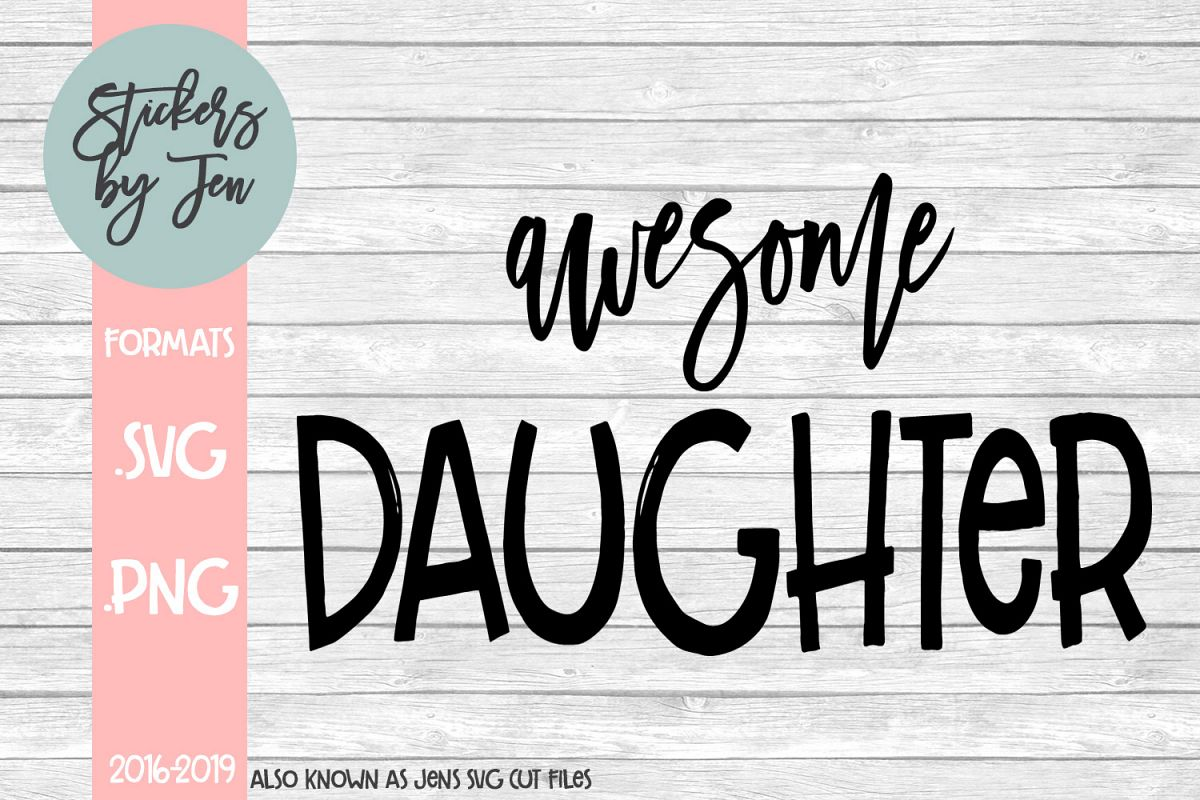 Awesome Daughter SVG Cut File example image 1