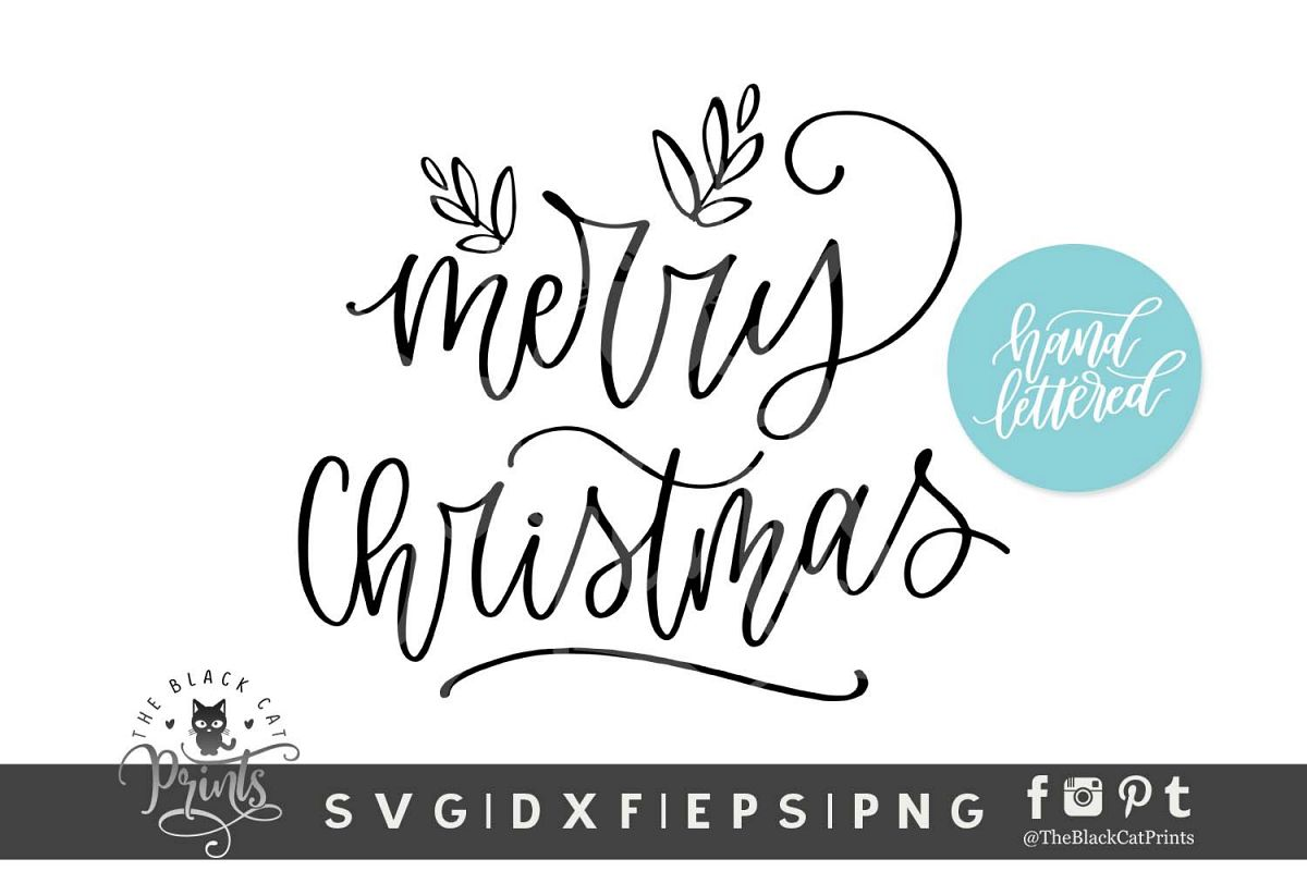 Merry Christmas SVG DXF EPS PNG Hand lettered svg example image 1