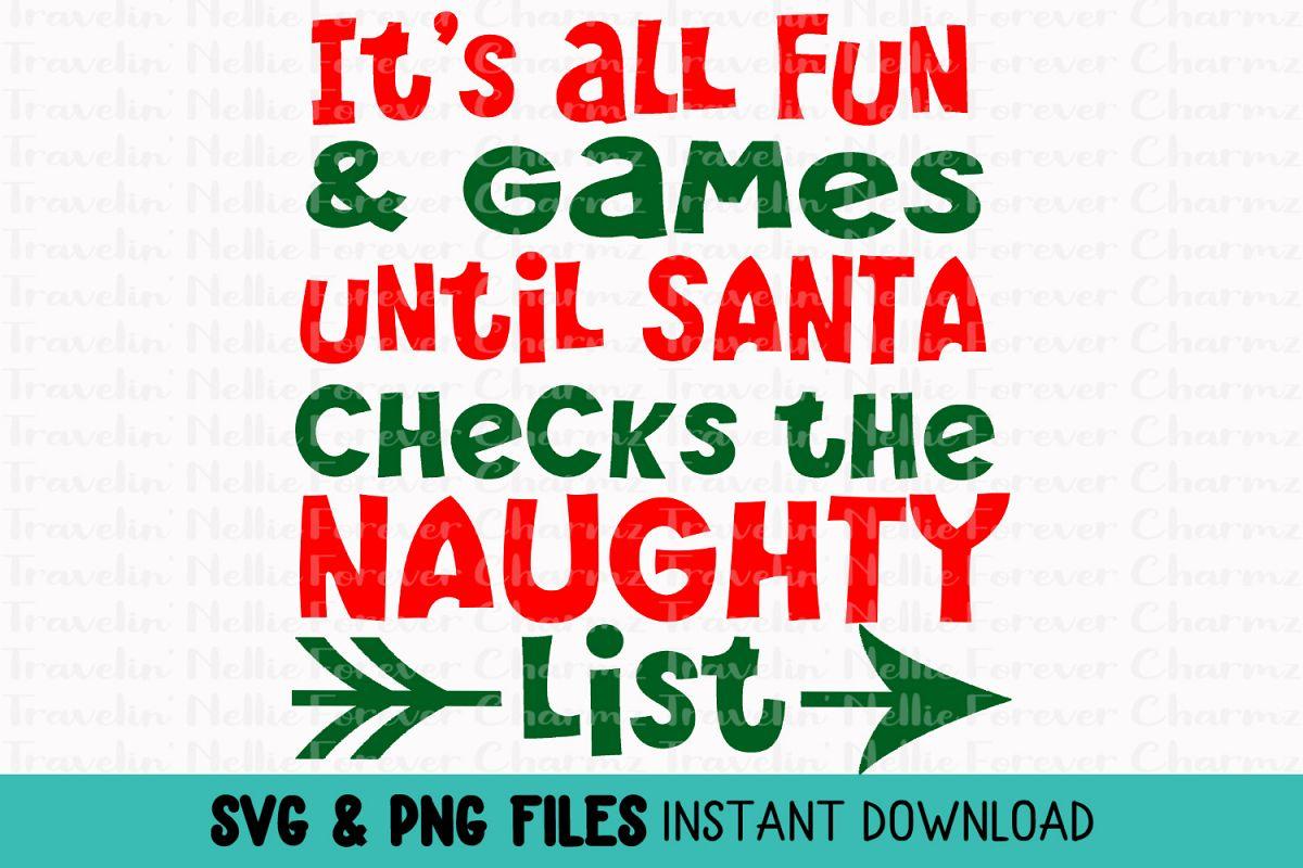 Santa's Naughty List SVG Christmas Holiday Kids Toddler Baby example image 1