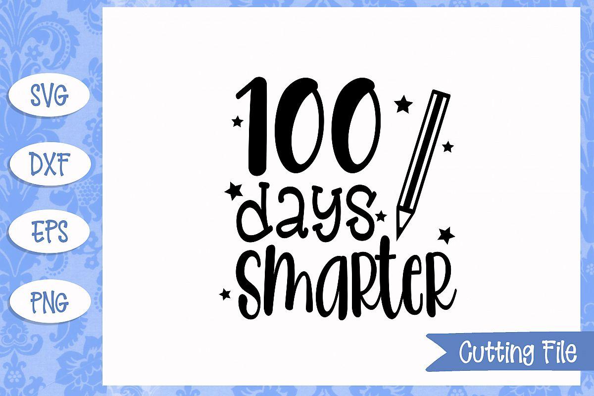 100 days smarter SVG File example image 1