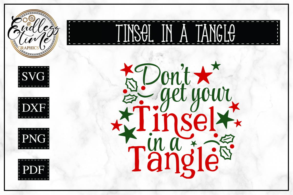 Don't Get Your Tinsel in a Tangle- Christmas SVG example image 1