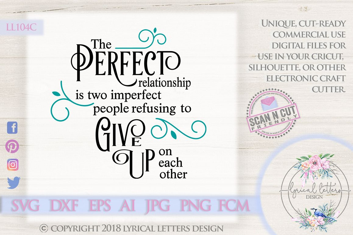 The Perfect Relationship Wedding Love SVG Cut File LL104C example image 1