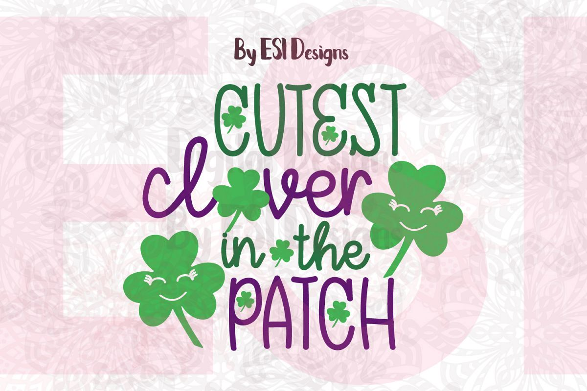 Cutest Clover in the Patch example image 1