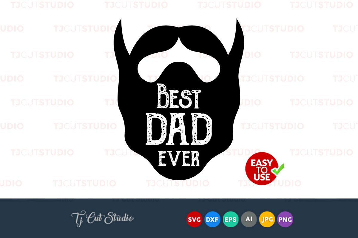 Free Silhouette studio, sure cuts a lot (scal), make the cut (mtc), cricut design space. Fathers Day Best Dad Svg SVG, PNG, EPS, DXF File