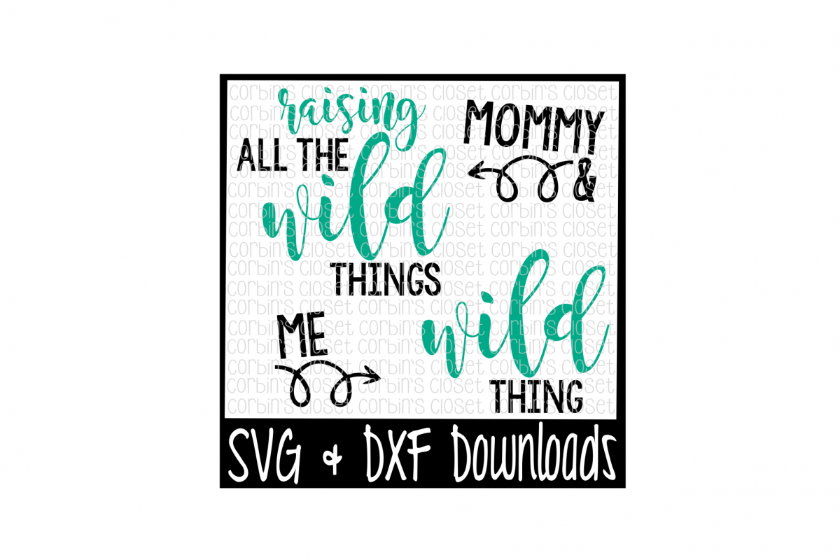 Wild Things SVG * Raising All The Wild Things Cut File example image 1