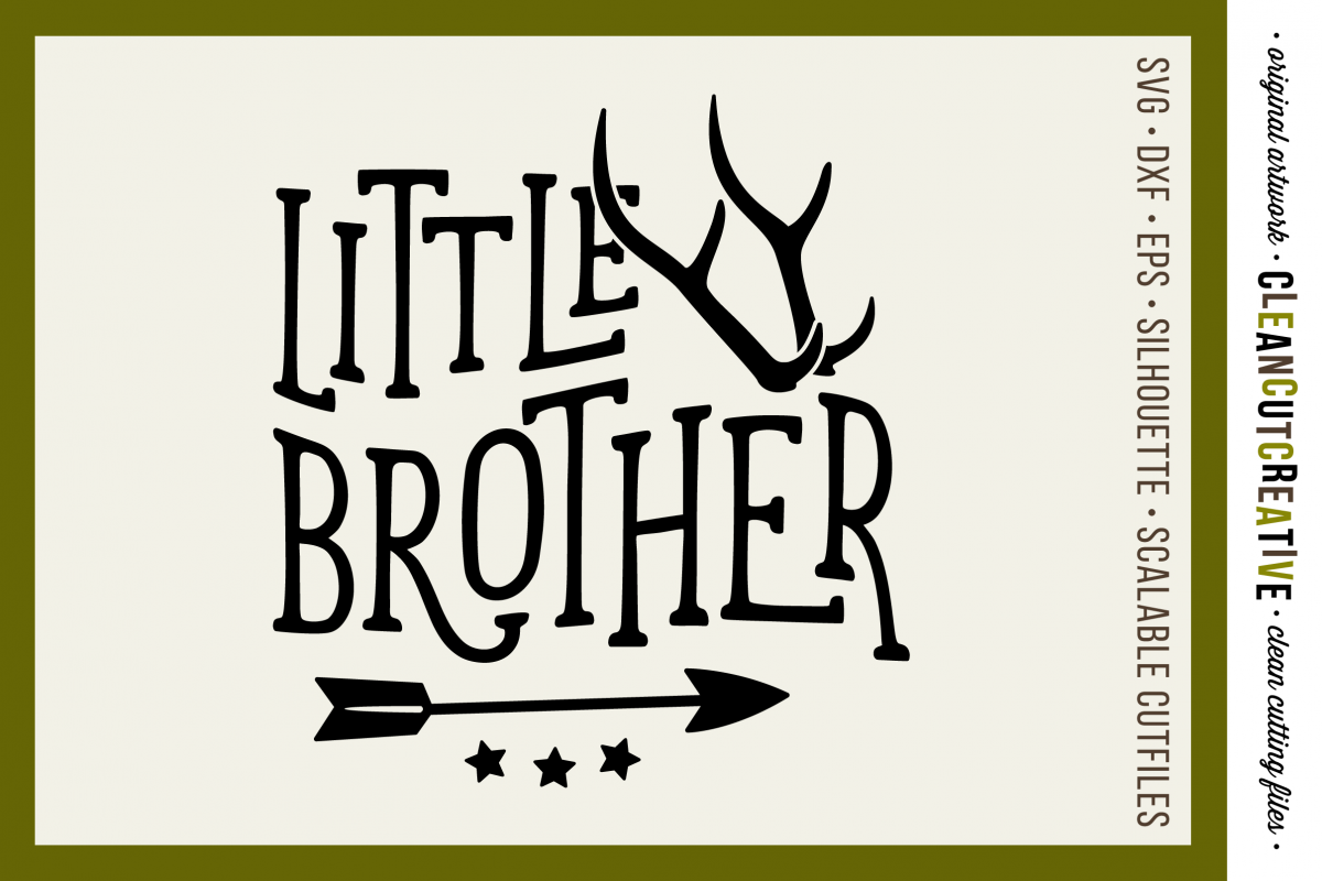LITTLE BROTHER cutfile design with antlers and arrow - SVG DXF EPS PNG - cut file cutting file clipart - Cricut and Silhouette - clean cutting files example image 1