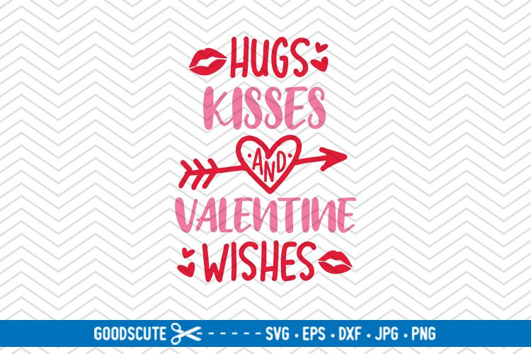 Hugs Kisses and Valentine Wishes - SVG DXF JPG PNG EPS example image 1