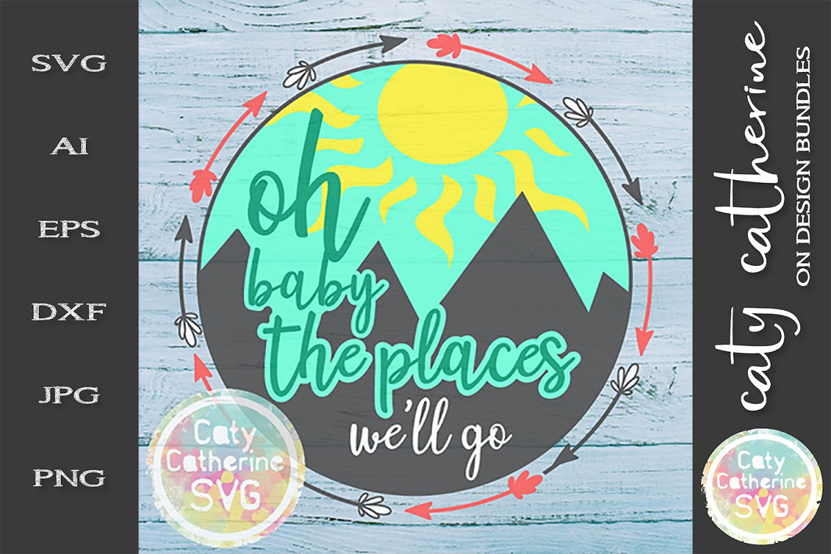 Oh Baby The Place We'll Go SVG Cut File example image 1