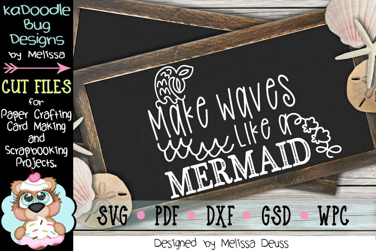 Make Waves Like A Mermaid Cut File - SVG PDF DXF example image 1