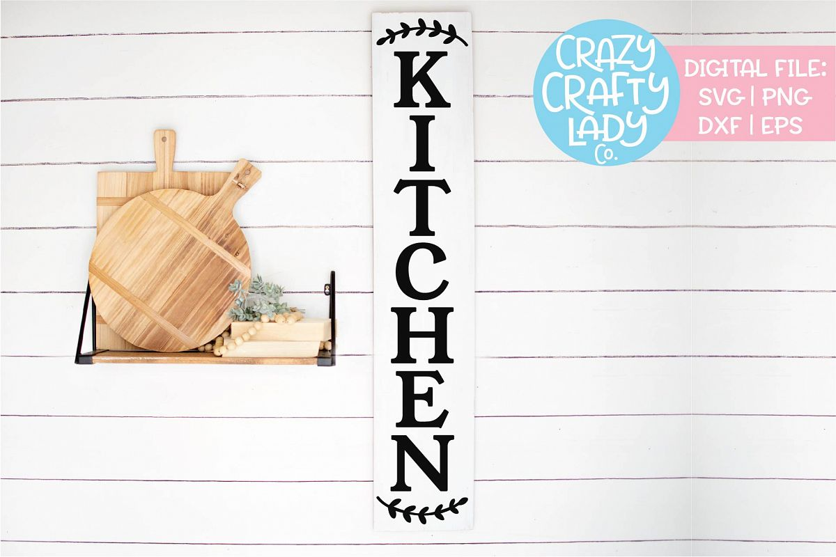 Vertical Kitchen Sign SVG DXF EPS PNG Cut File example image 1