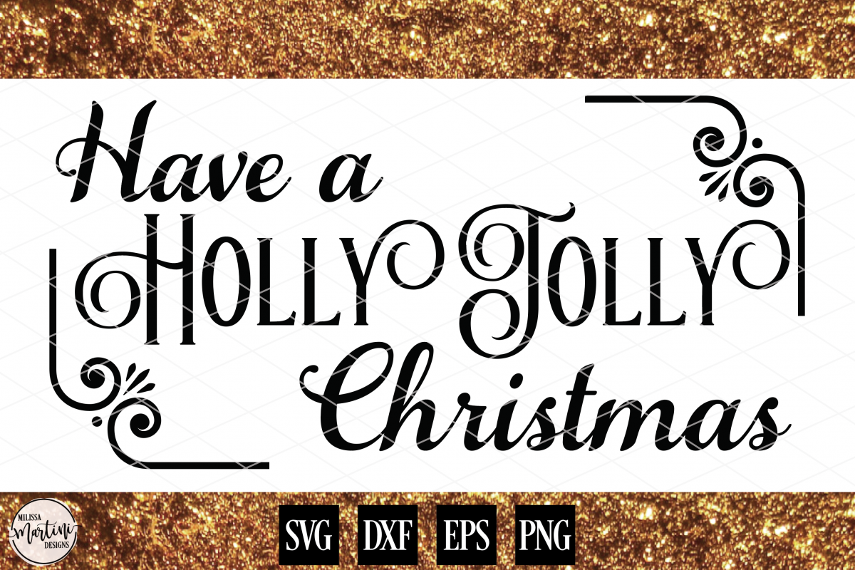 Have A Holly Jolly Christmas example image 1