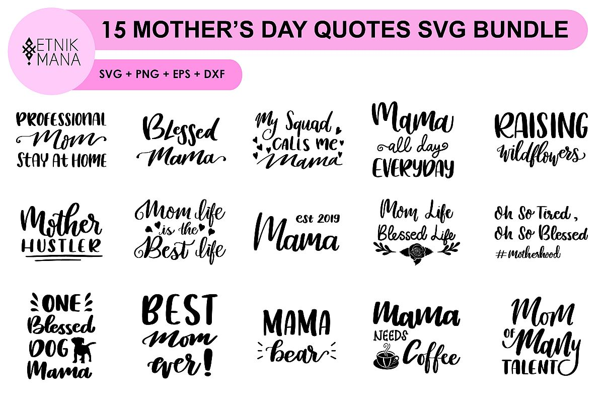 15 MOTHER'S DAY QUOTES SVG BUNDLE example image 1