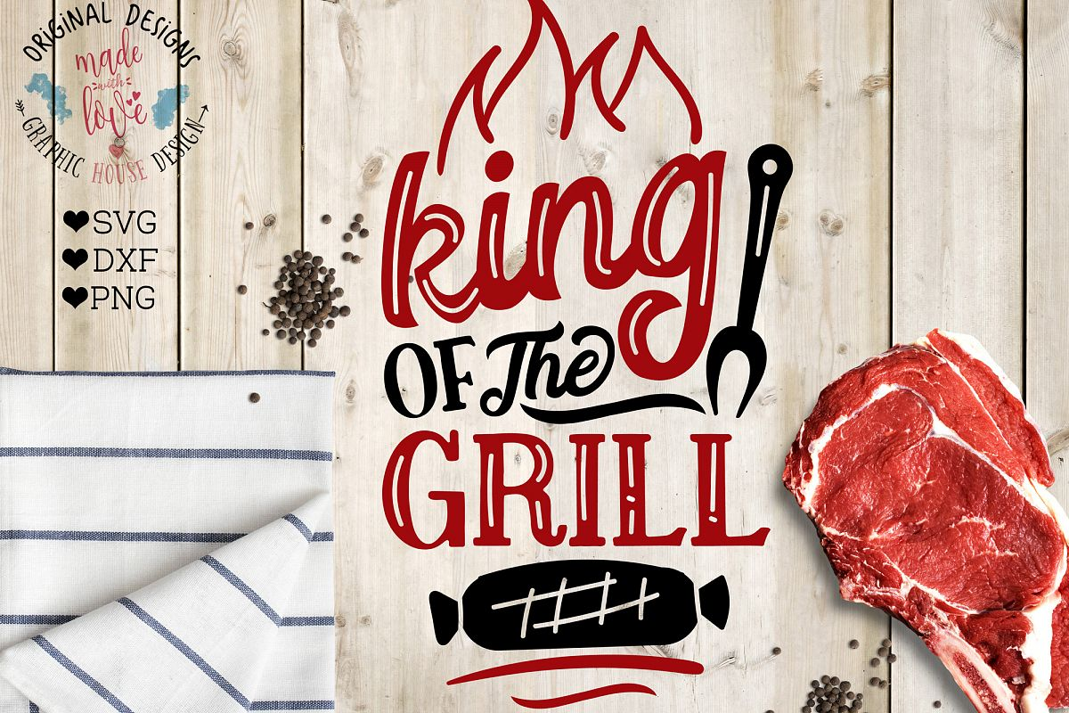 King of the Grill Cutting File (SVG, DXF, PNG) example image 1