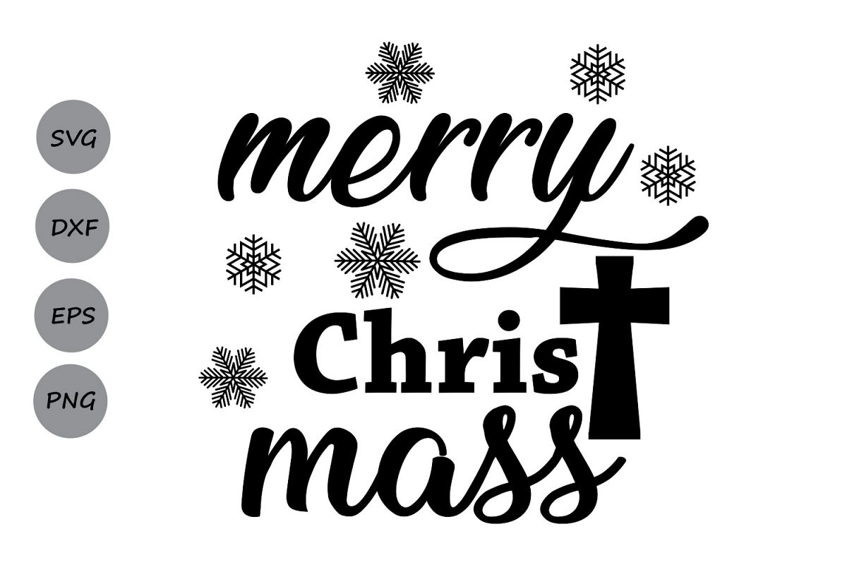 Christmas Quotes Svg.Merry Christmas Svg Christmas Svg Jesus Svg Christmas Quote Svg Cross Svg Christ Svg Silhouette Cricut Files Svg Dxf Eps Png