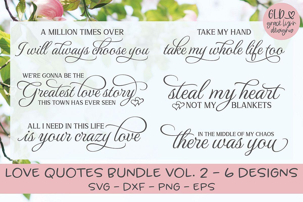 Love Quotes Bundle - VOL. 2 - 6 Designs example image 1