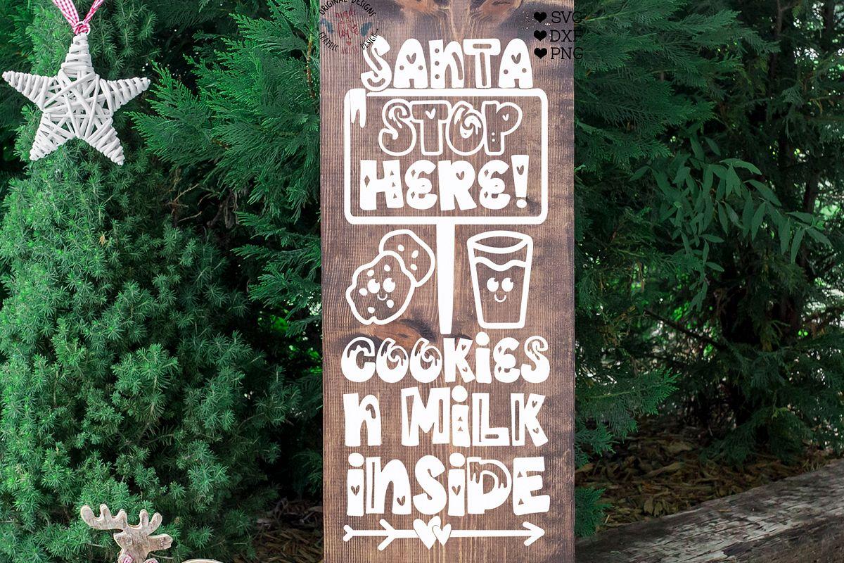 Santa Stop Here Cut File example image 1
