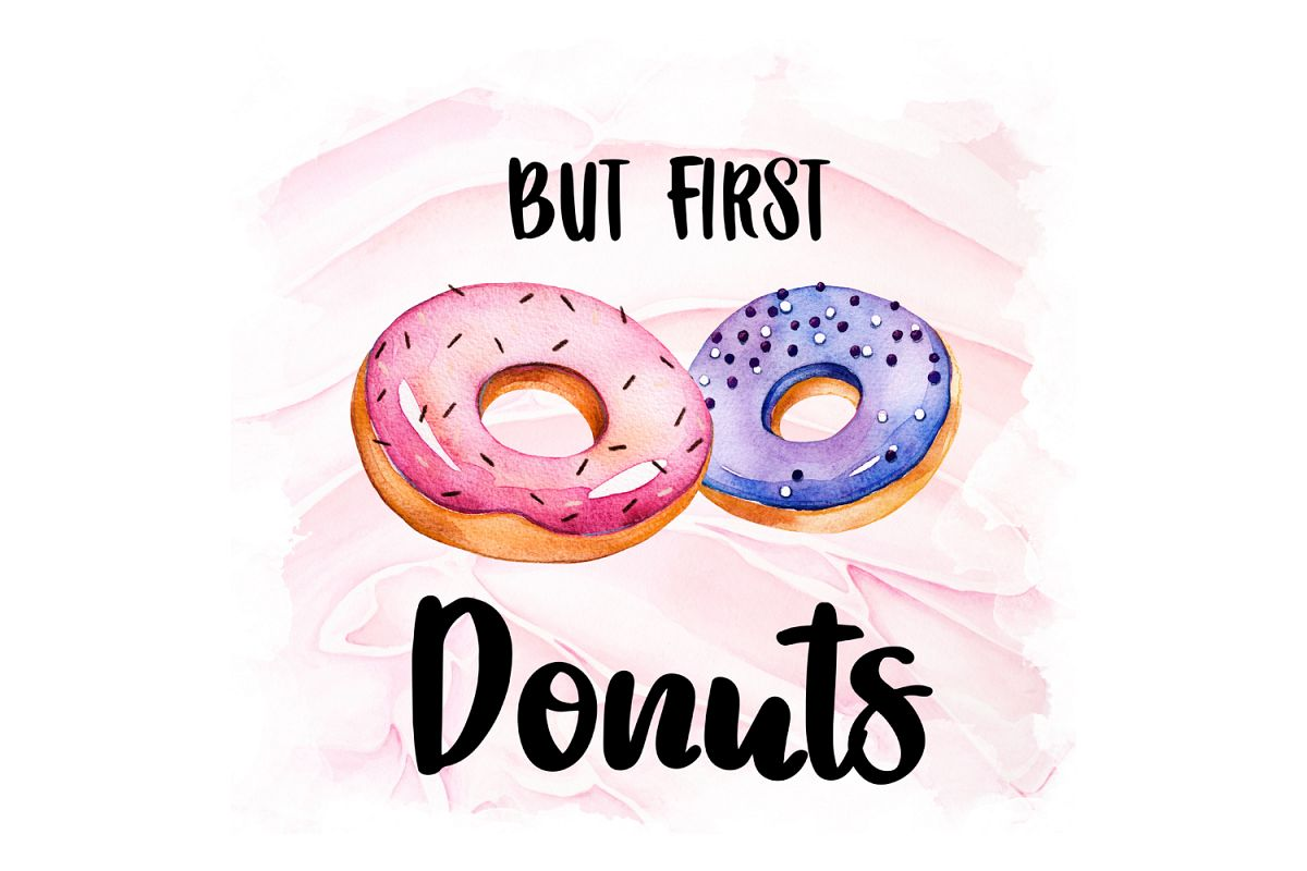 But First Donuts, Watercolor Design example image 1