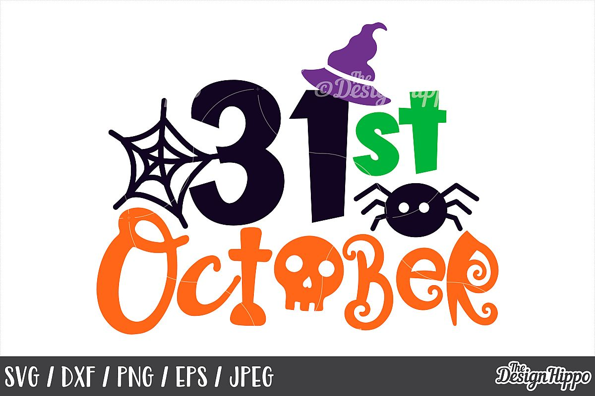 October 31 SVG, Halloween, Witch hat, Skull, Spider, SVG PNG example image 1