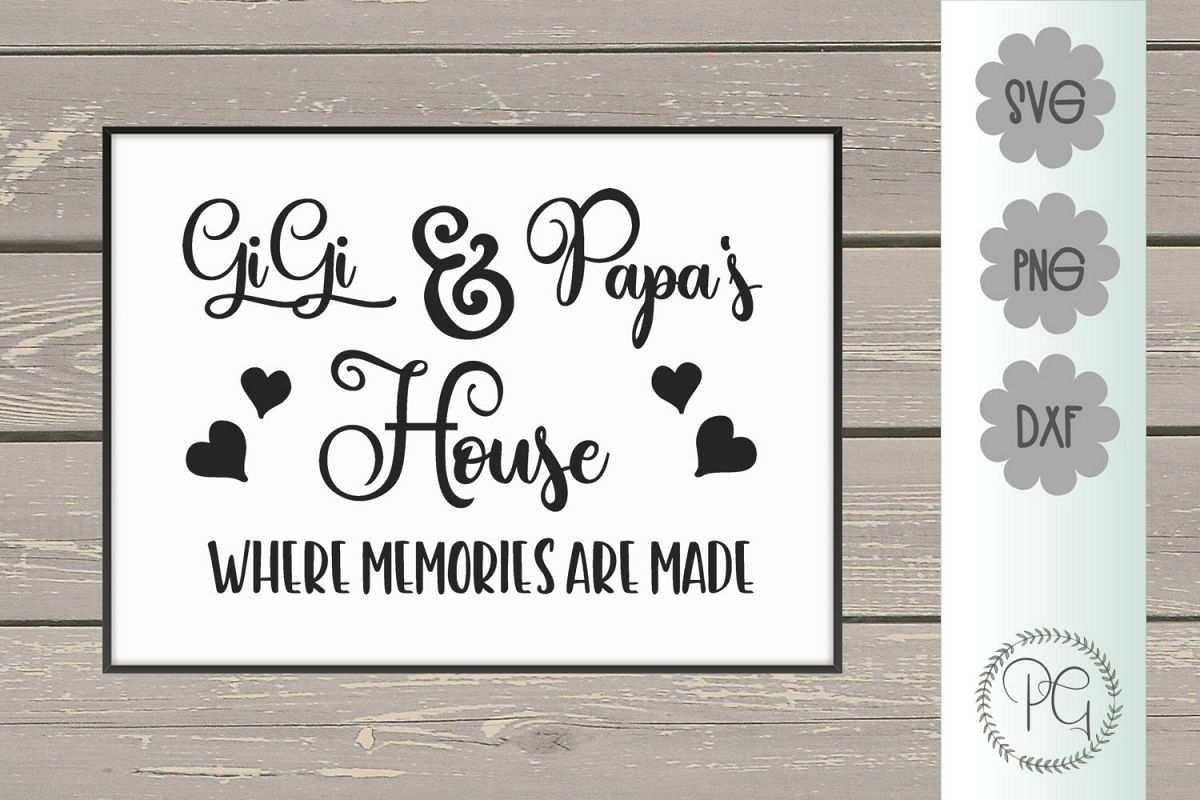 Gigi and Papa's House SVG PNG JPG DXF example image 1