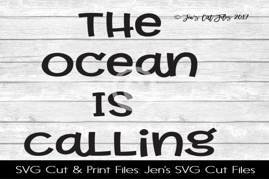The Ocean Is Calling SVG Cut File example image 1
