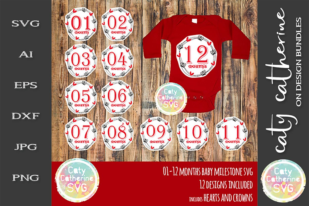 Hearts & Crowns 01-12 months Baby Milestone SVG example image 1