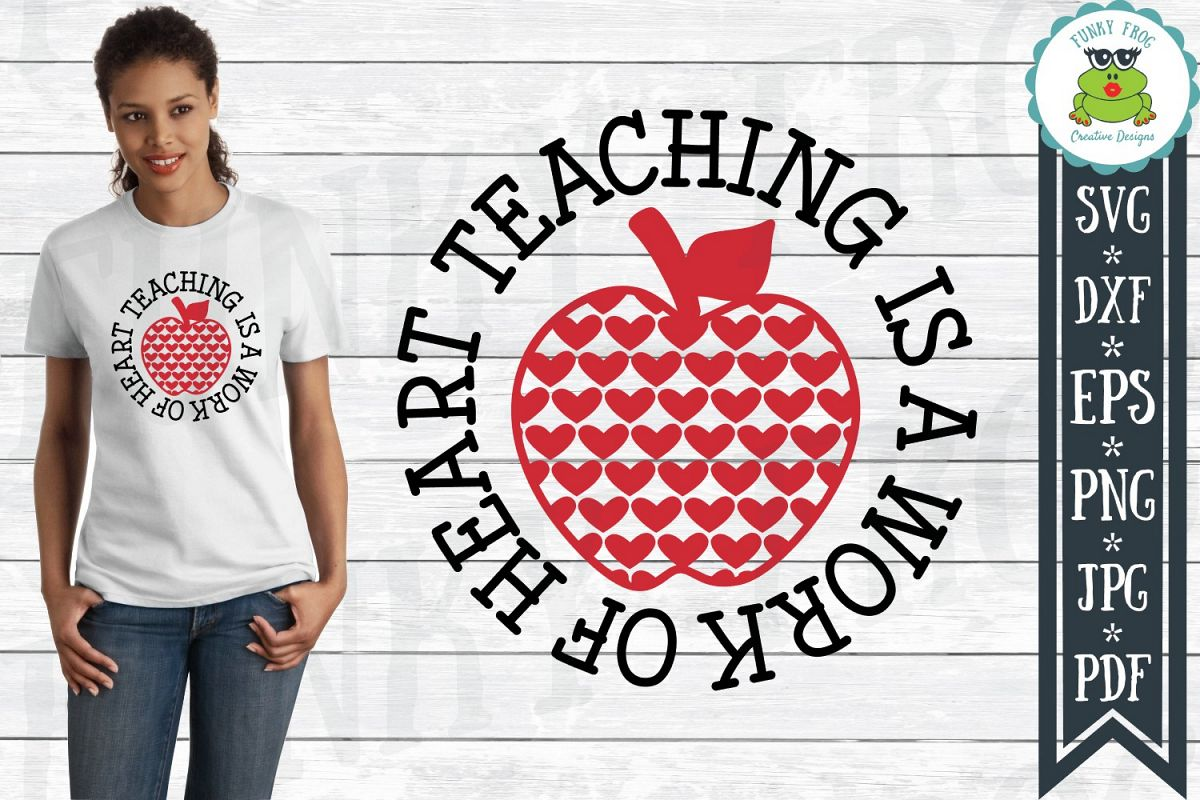 Teaching Is A Work of Heart - Teacher SVG Cut File example image 1
