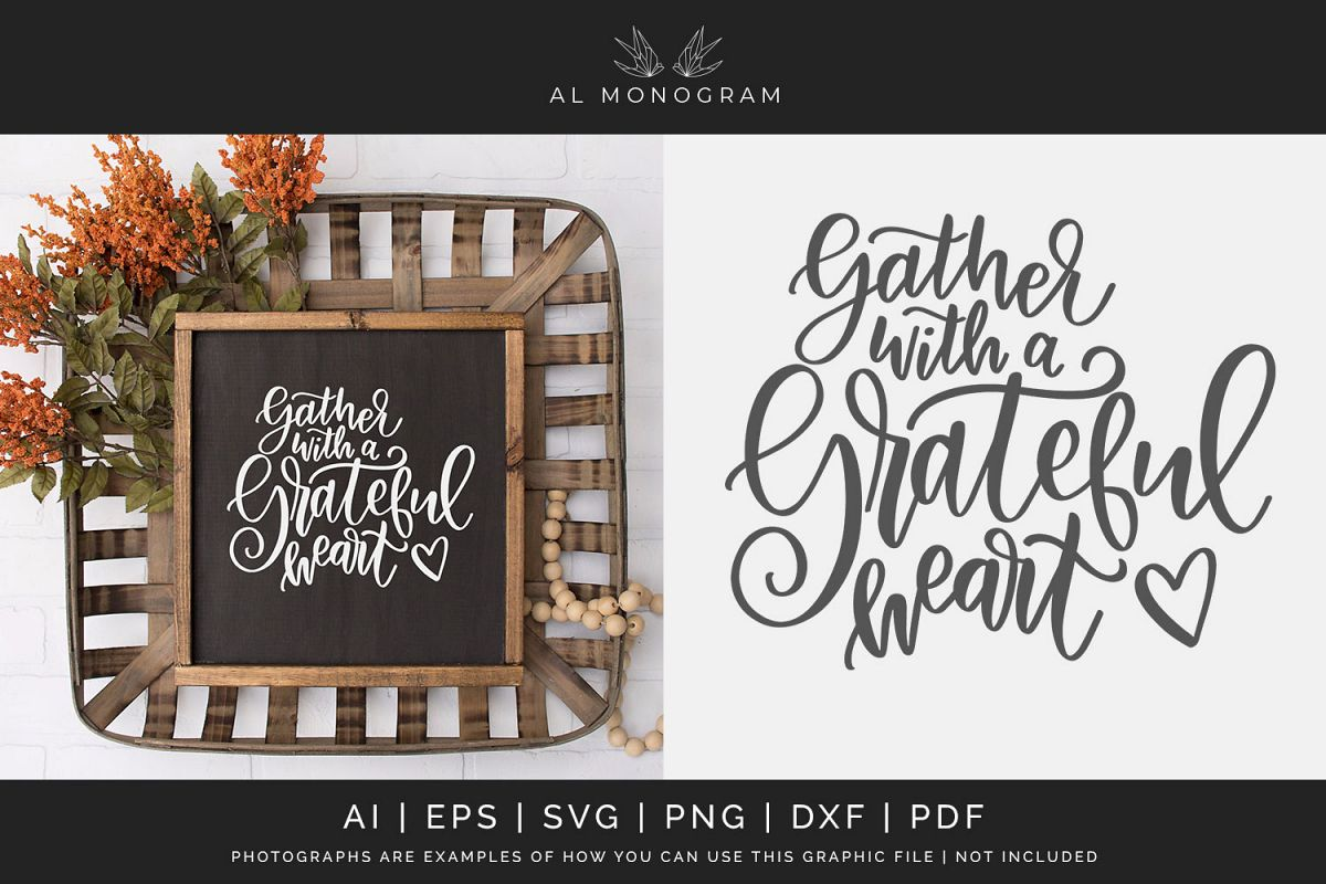 Gather with a Grateful Heart SVG Digital Laser Cut File example image 1