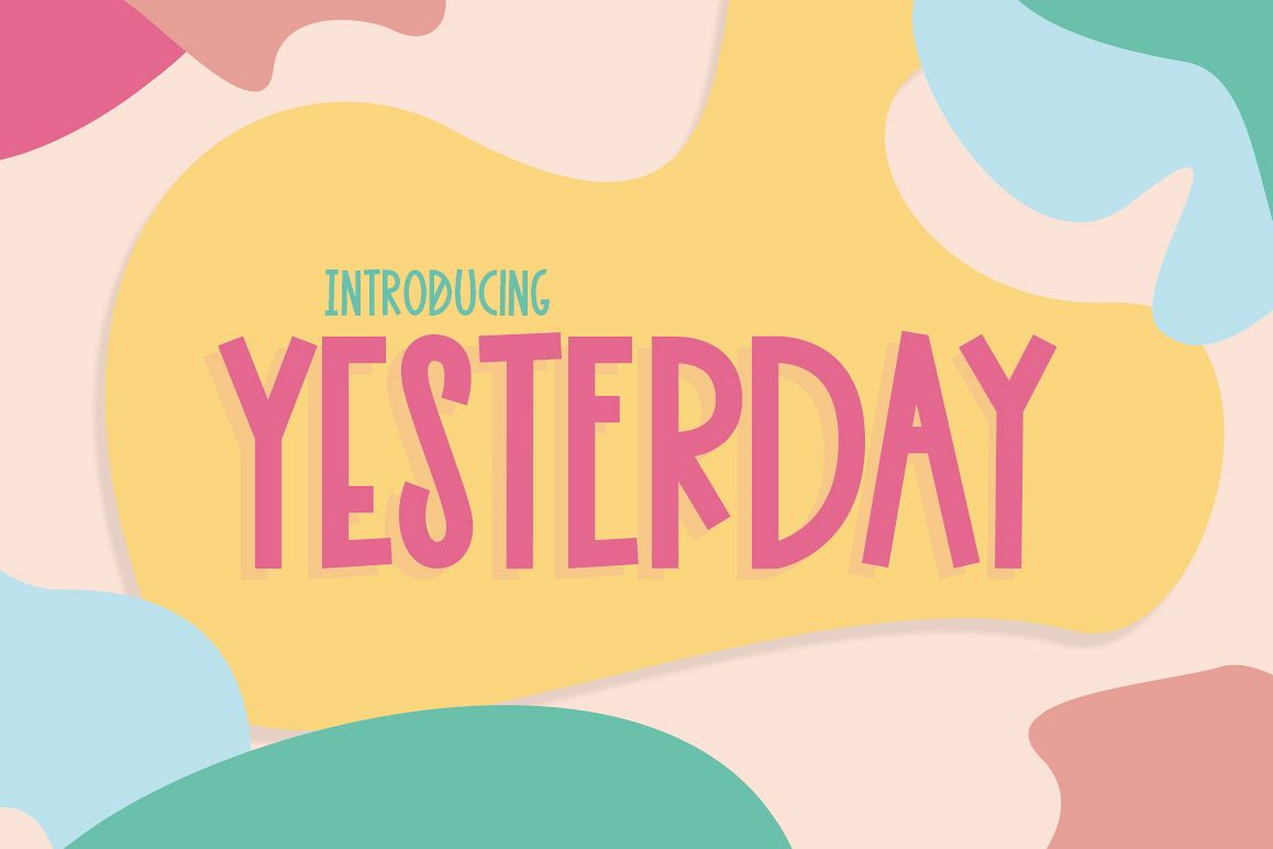 Yesterday Font example image 1