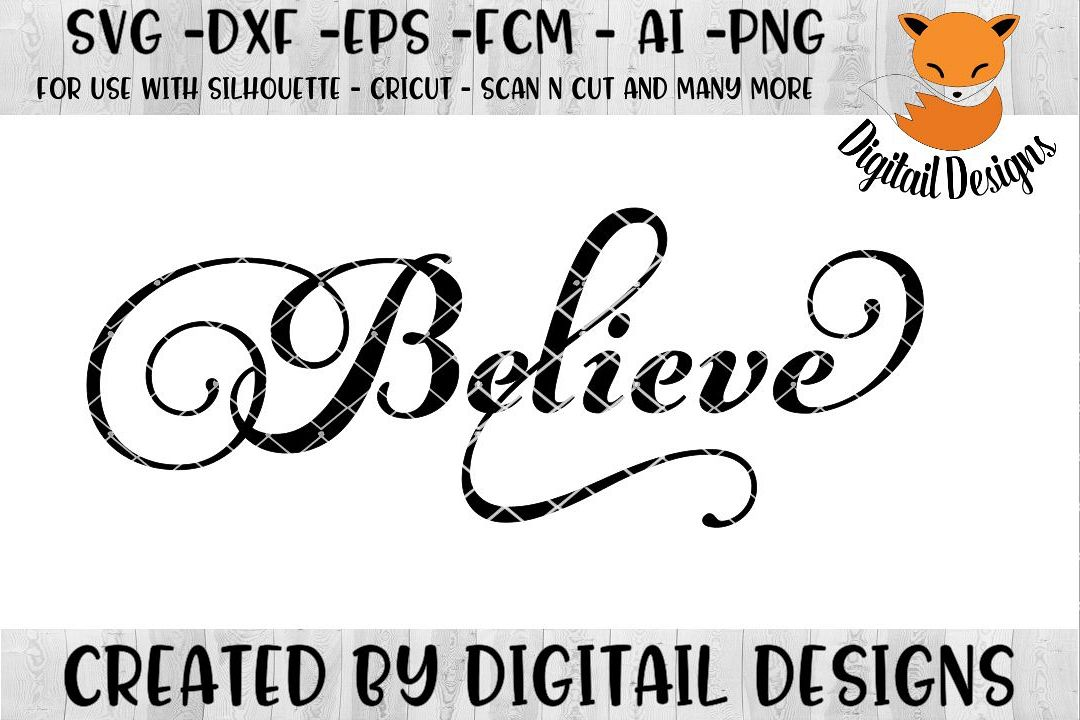 Download Believe SVG for Silhouette, Cricut, Scan N Cut (118538 ...