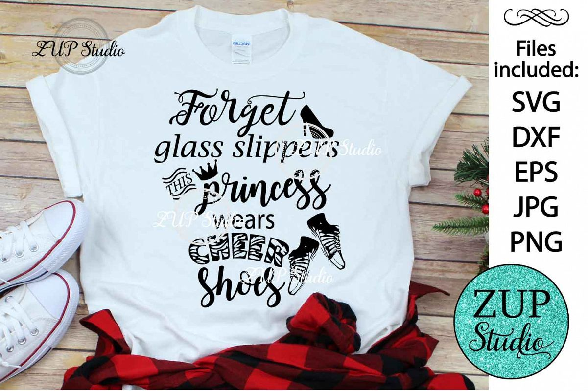 Forget glass slippers svg design 458 example image 1