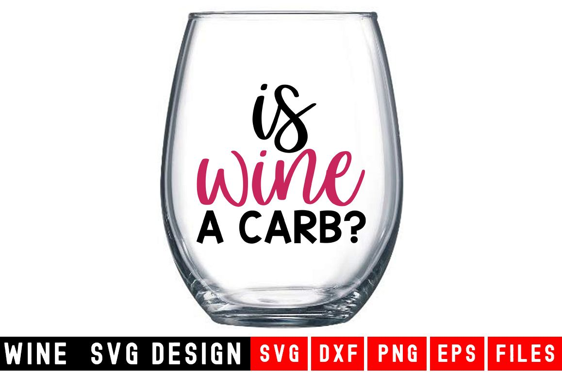 Is Wine a Carb? SVG|Wine Glass SVG|Wine SVG example image 1