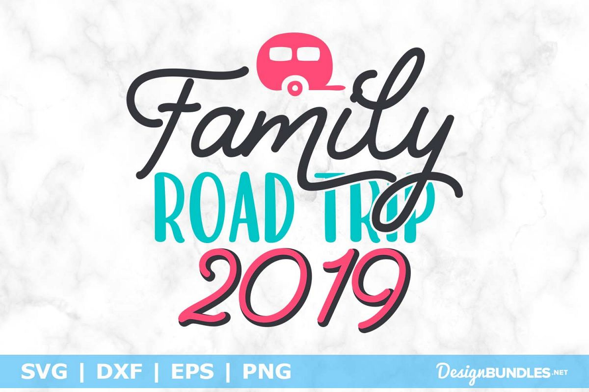 Family Road Trip 2019 SVG File example image 1