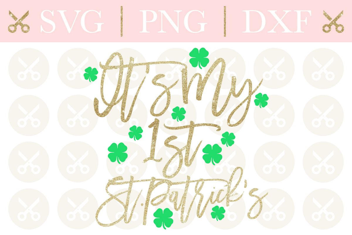 St. Patrick's Svg 1st St. Patrick's Svg First St. Patrick's example image 1