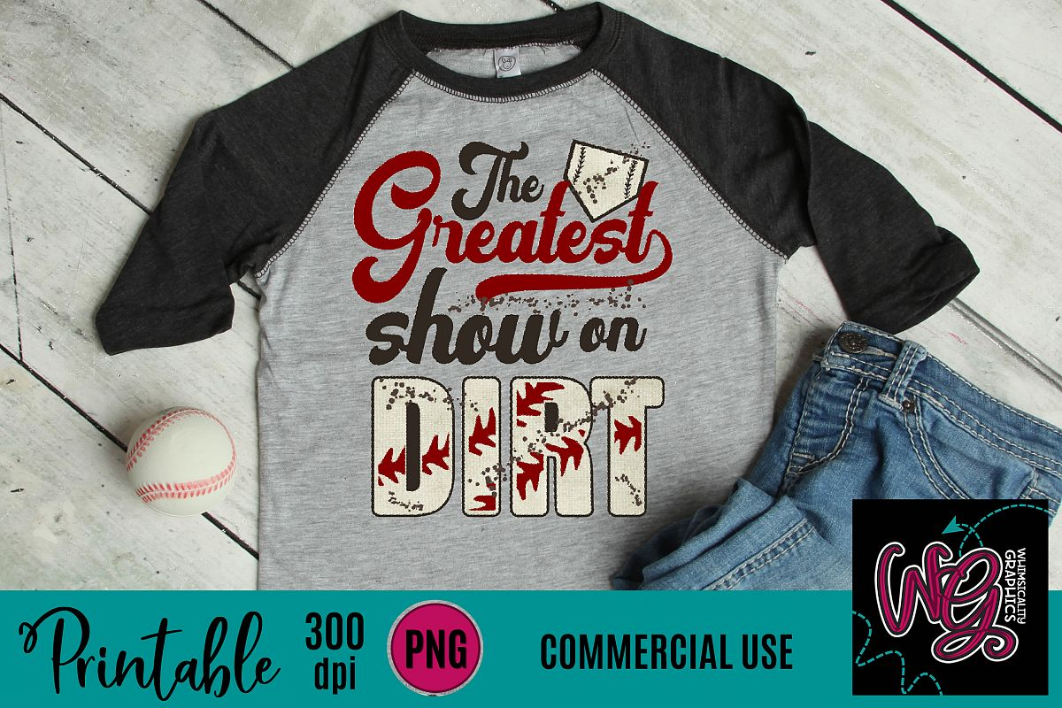 Greatest Show On Dirt Baseball Sublimation Printable example image 1