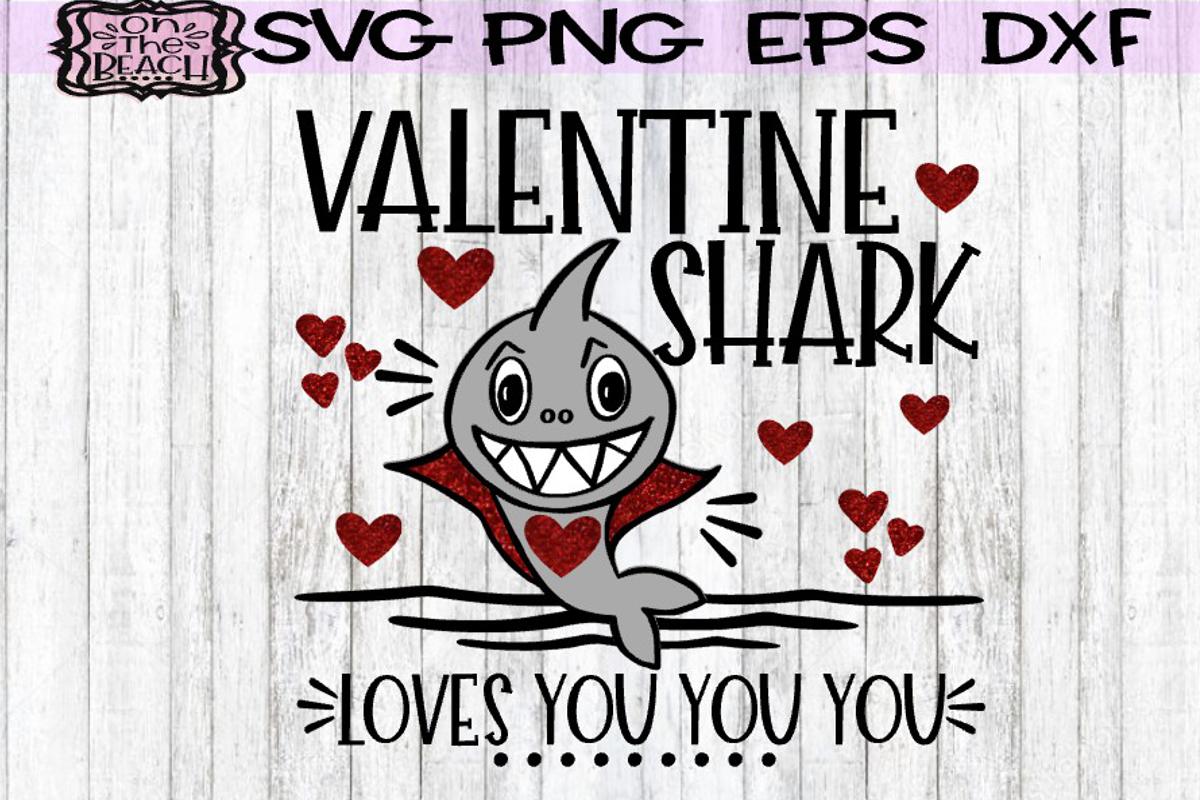 Valentine - Valentine Shark Loves You You You - SVG PNG DXF example image 1