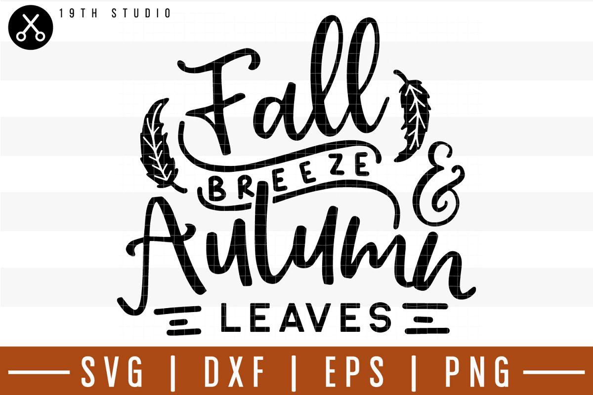 Fall breeze and Autumn leaves SVG| Fall SVG example image 1