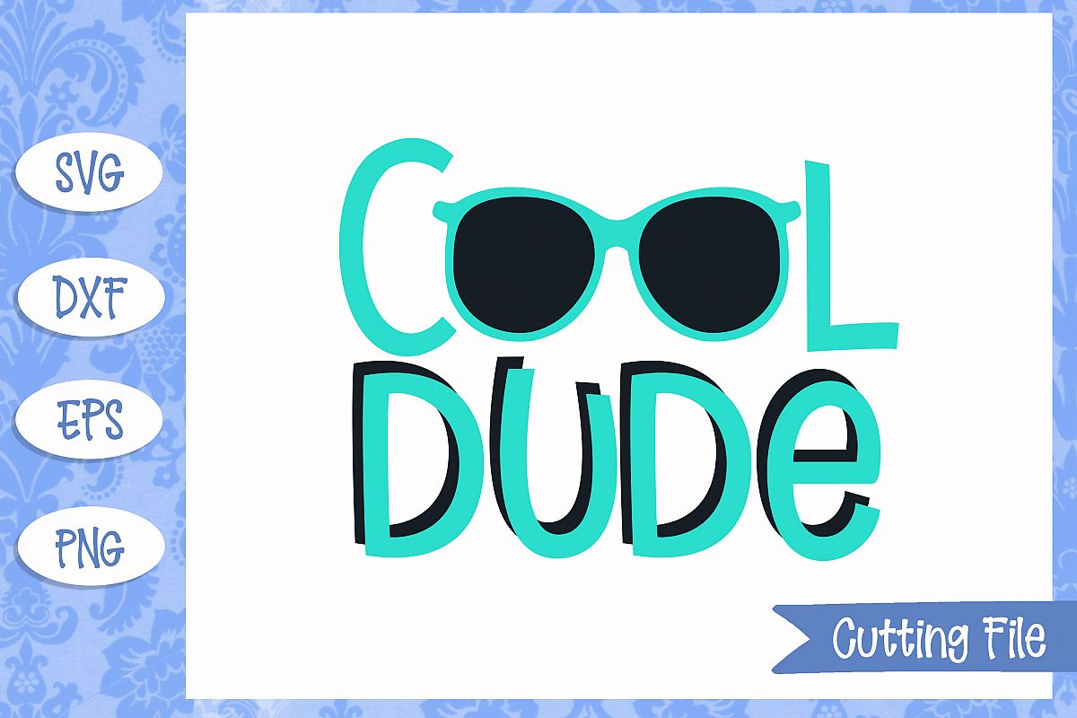 Cool dude, summer SVG File example image 1